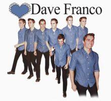 Love Dave Franco T-Shirt by FangirlParadise