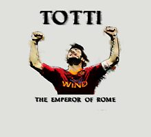 Totti - Emperor of Rome Unisex T-Shirt