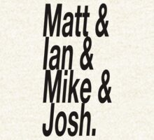 Matt & Mike & Ian & Josh by oliviatbh