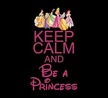 Keep calm and be a Disney princess on dark by sweetsisters