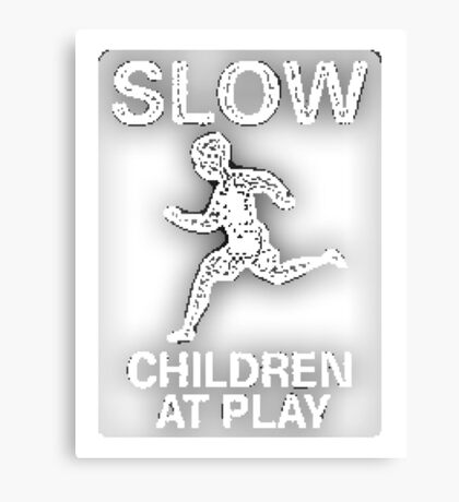 Funny Signs - Slow Children at Play Canvas Print