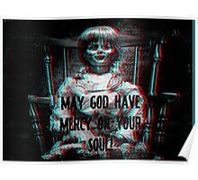 Annabelle! May God have mercy on your Soul! Poster