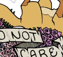 do not care Sticker