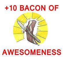 +10 Bacon of Awesomeness by Omadaun