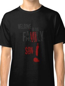 Welcome to the Family Son Classic T-Shirt