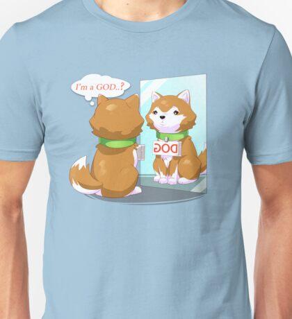 I'm a GOD? dog Unisex T-Shirt