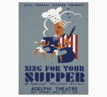 Vintage poster - Sing For Your Supper Kids Tee