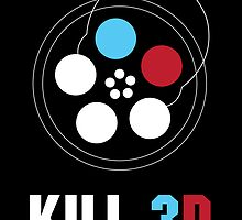 Kill 3D by postlopez