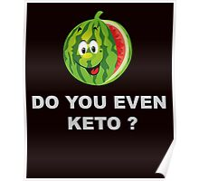 Diet and Fitness, Do you even Keto ? Poster