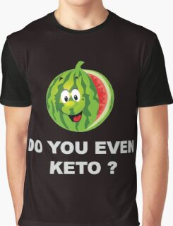 Diet and Fitness, Do you even Keto ? Graphic T-Shirt