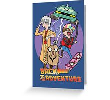 Back to the Adventure Greeting Card