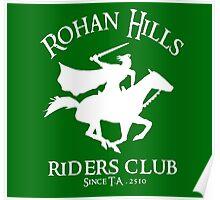 Rohan Hills Riders Club Poster
