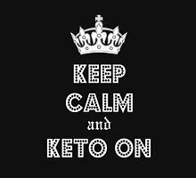Health and Diet, Keep Calm and Keto on Unisex T-Shirt