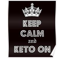 Health and Diet, Keep Calm and Keto on Poster