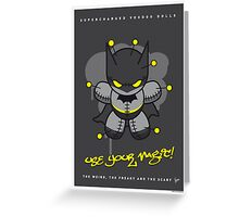 My SUPERCHARGED VOODOO DOLLS BATMAN Greeting Card