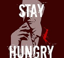 NBC Hannibal - Stay Hungry by FandomizedRose