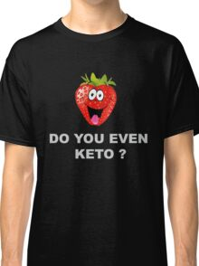 Health and Fitness, Keto Classic T-Shirt