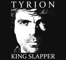 Tyrion: King Slapper (White) by iJosh