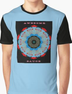 MESSAGE:  AWESOME SAUCE Graphic T-Shirt