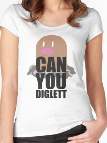 Can You Diglett..... YES YOU CAN! Women's Fitted Scoop T-Shirt
