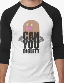 Can You Diglett..... YES YOU CAN! Men's Baseball ¾ T-Shirt