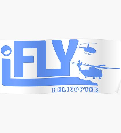 iFLY Helicopter Poster