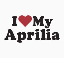 I Heart Love My Aprilia by HeartsLove