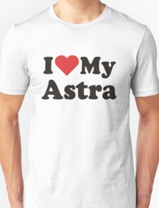 I Heart Love My Astra T-Shirt