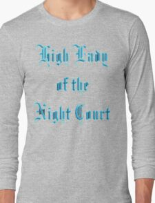 High Lady of the Night Court Long Sleeve T-Shirt