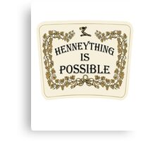 Henneything is Possible Canvas Print