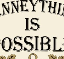 Henneything is Possible Sticker