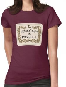 Henneything is Possible Womens Fitted T-Shirt