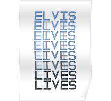 Elvis Lives Poster