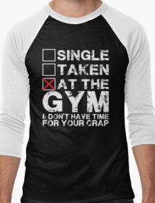 Single, Taken, At The Gym Men's Baseball ¾ T-Shirt