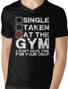 Single, Taken, At The Gym Mens V-Neck T-Shirt