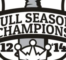 Back to Back Full Season Champions - Modern Sticker