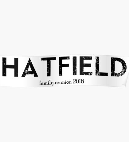 Hatfield Family Reunion 2016 Poster
