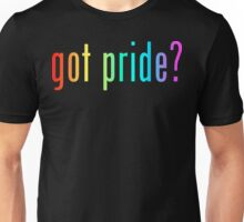 got pride? Unisex T-Shirt