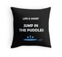 Jump In the Puddles Throw Pillow