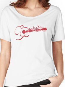 Bachata - Is For Lovers Guitar  Women's Relaxed Fit T-Shirt