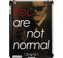 You Are Not Normal iPad Case/Skin