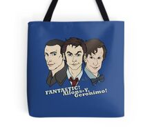 New Who Doctors: FANTASTIC! Allons-Y, Geronimo! Tote Bag