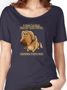 Hiding Under the Porch Women's Relaxed Fit T-Shirt