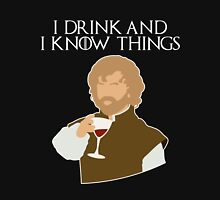 Tyrion: I Drink, and I Know Things (dark backgrounds). Unisex T-Shirt