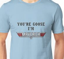 I'M MAVERICK Unisex T-Shirt