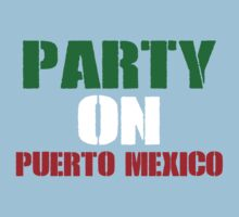 Party On Puerto Mexico Kids Clothes