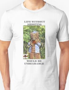 Life Without Shooting T-Shirt
