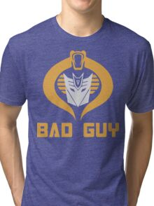 Bad Guy Tri-blend T-Shirt