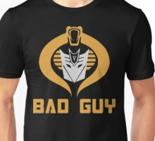 Bad Guy Unisex T-Shirt