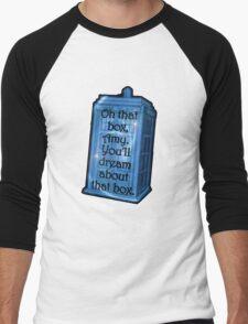 Doctor Who -TARDIS Dream Quote Men's Baseball ¾ T-Shirt